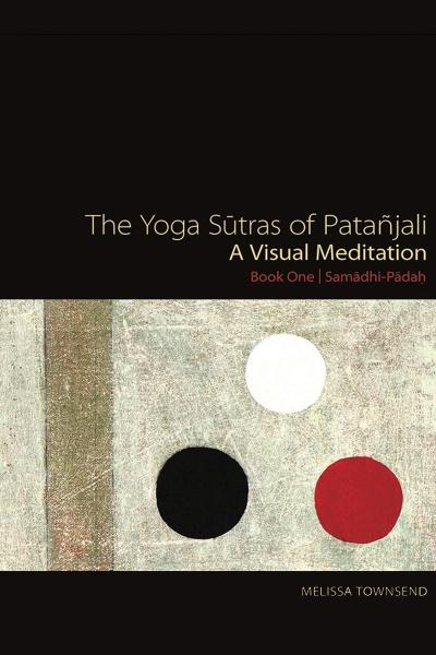 The Yoga Sutras of Patanjali: A Visual Meditation. Book cover